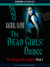 The Dead Girl&#39;s Dance (MP3): The Morganville Vampires Series, Book 2